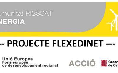 El proyecto FLEXEDINET, dentro de la comunidad RIS3CAT de Energía, llega al ecuador de su desarrollo innovador.